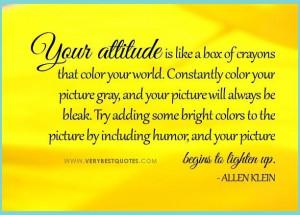 Positive attitude quotes your attitude quotes