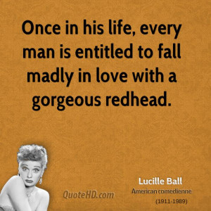 Once in his life, every man is entitled to fall madly in love with a ...