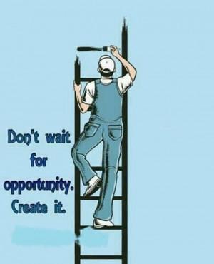 ... wait-for-opurtunity-Create-it-APJ-Abdul-kalam-inspirational-quotes.jpg