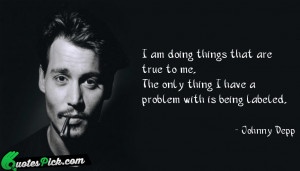 Am Doing Things That by johnny-depp Picture Quotes