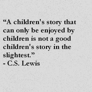 Lewis Quote About Children's Books