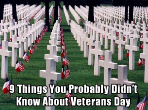 Things You Probably Didn't Know About Veterans Day