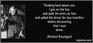 More Richard Brautigan Quotes
