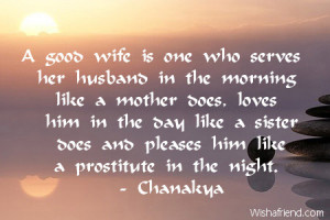 Great Husband Quotes A good wife is one