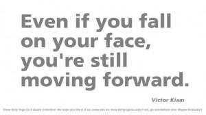 Victor Kiam - Dirty Yoga Quotes #35
