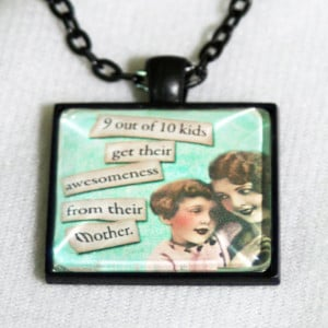 Sassy Vintage Ladies Funny Sayings Mothers Day Jewelry