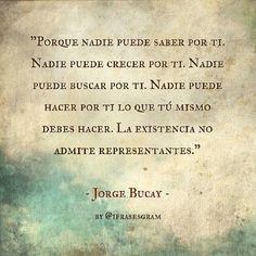 jorge bucay more citas frases pensamientos memories tablet jorge bucay ...