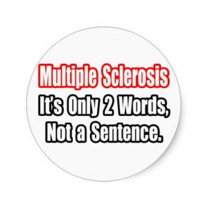 Multiple Sclerosis Funny Quotes