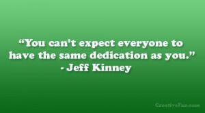 Jeff Kinney Quote