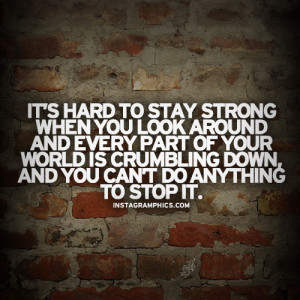 Its Hard To Stay Strong Quote Graphic