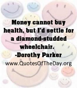 Money cannot buy health, but I'd settle for a diamond-studded ...