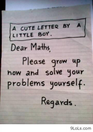Dear Math - Funny Pictures, Funny Quotes, Funny Videos - 9LoLs.com