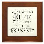 Trumpet Life Quote Framed Tile