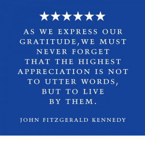As We Express Our Gratitude, We Must Never Forger That The Highest ...