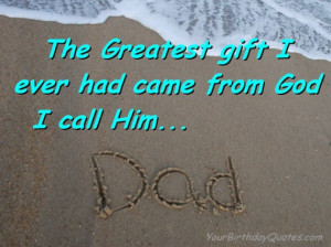 Fathers, Day, Dad, Daddy, quotes, wishes, quote, love, greatest, gift