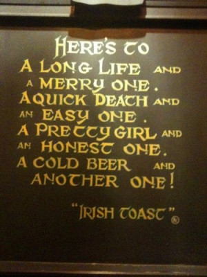 ... had once ... .. Quotes Sayings Inspiration, Toasts Quotes, Irish Toast