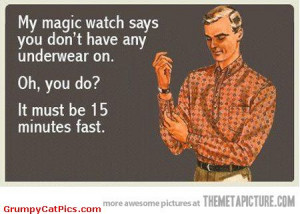 Man Magic Watch Funny Quote Picture