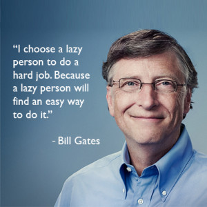 Bill Gates Quotes On Lazy People Lazy People at Work Quotes