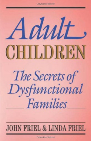 ... of Dysfunctional Families: The Secrets of Dysfunctional Families