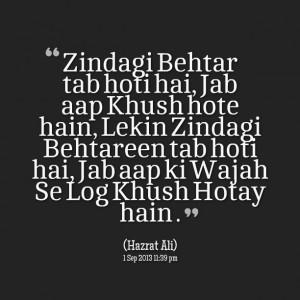 Quotes Picture: zindagi behtar tab hoti hai, jab aap khush hote hain ...