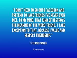 quote-Stefanie-Powers-i-dont-need-to-go-onto-facebook-208604_1.png