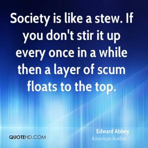 Edward Abbey Society Quotes