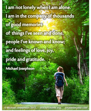 Post image for QUOTE & POSTER: I am not lonely when I am alone. I am ...
