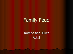 romeo and juliet feud Here is a close analysis of shakespeare's romeo and juliet arts romeo and juliet: prologue analysis, line by juliet rebel against the family feud.
