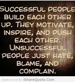 Successful People Build Each Other Up