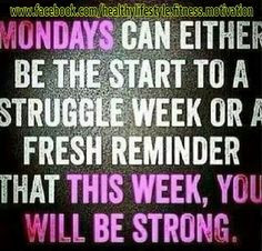 monday more mondays quotes fresh start mondays motivation quotes ...