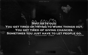 Tired Quotes Just Pic #18
