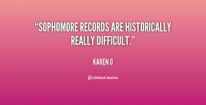 """Sophomore records are historically really difficult."""""""