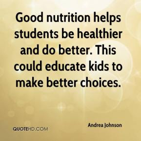 Good nutrition helps students be healthier and do better. This could ...