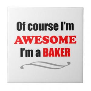 Baker Awesome Family Tile