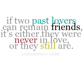 Past Relationships Quotes & Sayings