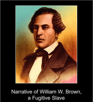 Quotes by William Wells Brown