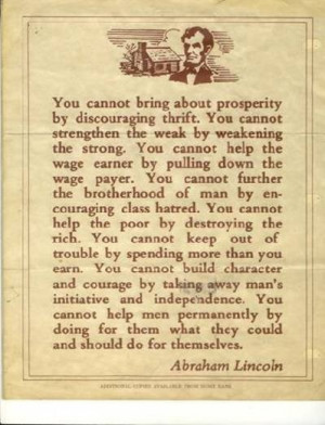 Abe Lincoln on Prosperity Translation no welfare (it was never meant ...