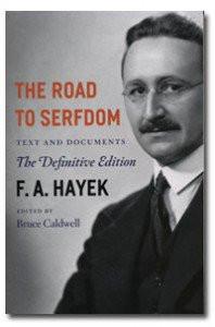 hayek road to serfdom friedrich hayek summary friedrich hayek ...