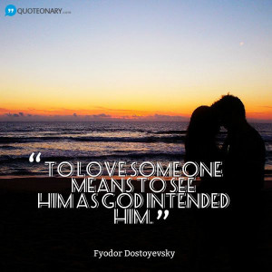 Fyodor Dostoyevsky #quote about love