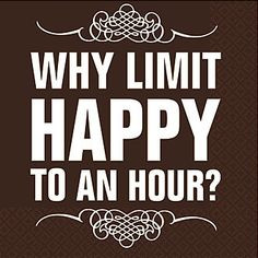 Why limit happy to an hour?We don't on www.TemeculasTastiestTours.com ...