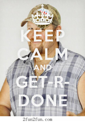Keep calm and GET-R-DONE