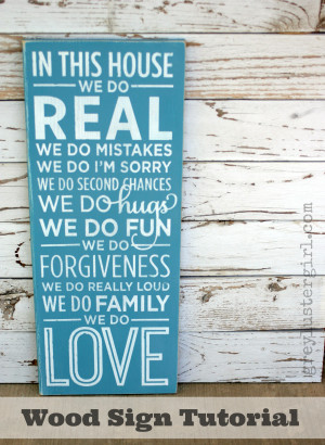 In This House We Do Family Wood Sign Tutorial