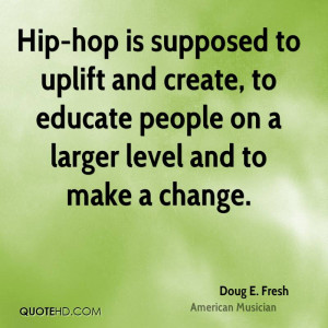 Doug E. Fresh Change Quotes