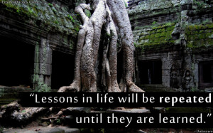 Quotes About Life Lessons Learned. Soul Quotes By Unknown Authors ...