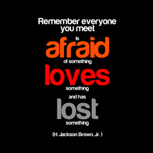 ... meet is afraid of something, loves something and has lost something