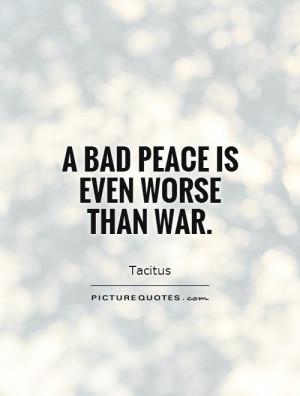 Peace Quotes War Quotes Tacitus Quotes