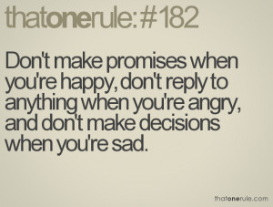 Quotes To Make You Happy When Youre Sad Make promises when you're