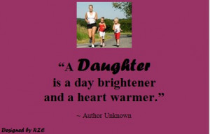 Daughter Quotes in English - A daughter is a day brightener and a ...