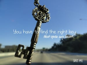 to my heart quotes you have the key to my heart quotes