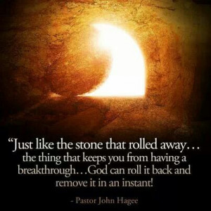 the thing that keeps you from having a breakthrough...God can roll it ...